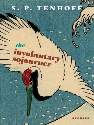 cover image of The Involuntary Sojourner