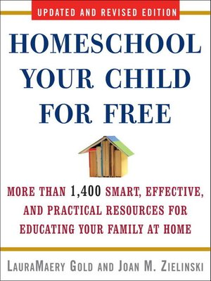 cover image of Homeschool Your Child for Free
