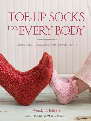 cover image of Toe-Up Socks for Every Body