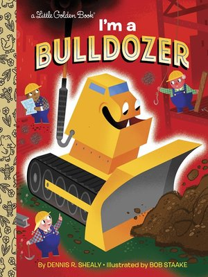 cover image of I'm a Bulldozer