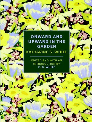 cover image of Onward and Upward in the Garden