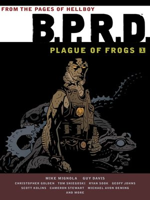 cover image of B.P.R.D. Plague of Frogs, Volume 1