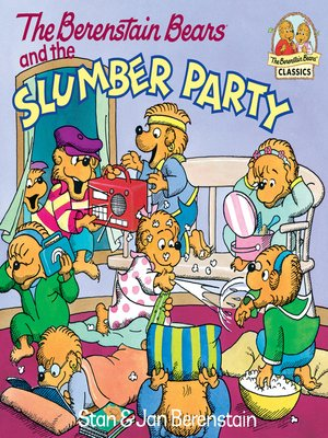 cover image of The Berenstain Bears and the Slumber Party