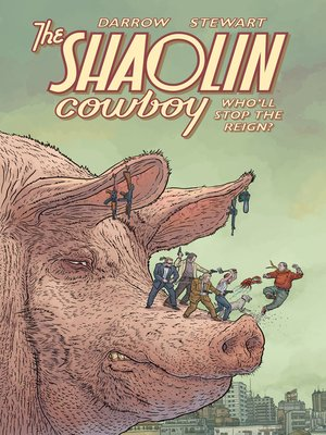 cover image of The Shaolin Cowboy: Who'll Stop the Reign?