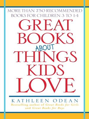 cover image of Great Books About Things Kids Love