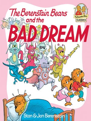 cover image of The Berenstain Bears and the Bad Dream