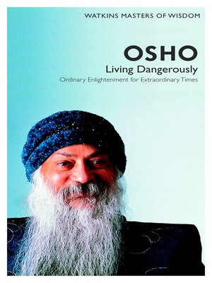 Osho Courage The Joy Of Living Dangerously Pdf
