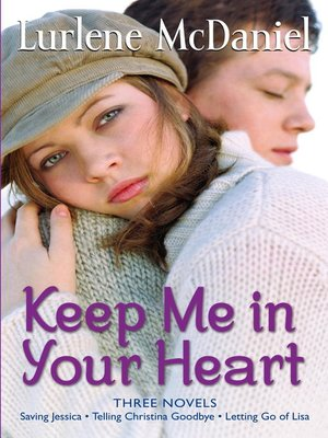 cover image of Keep Me in Your Heart