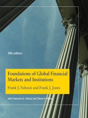 cover image of Foundations of Global Financial Markets and Institutions