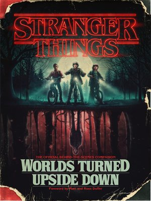 cover image of Worlds Turned Upside Down: The Official Behind-the-Scenes Companion
