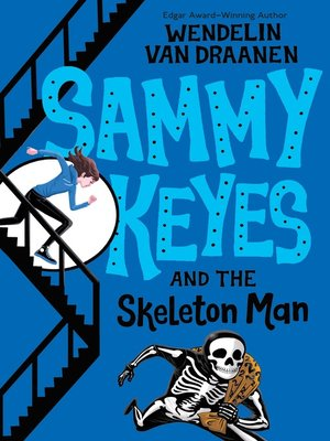 cover image of Sammy Keyes and the Skeleton Man