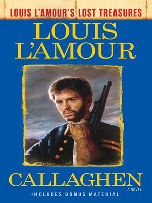 cover image of Callaghen (Louis L'Amour's Lost Treasures)