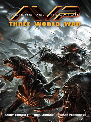 cover image of Aliens vs. Predator: Three World War