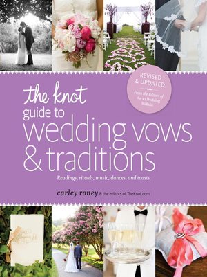 cover image of The Knot Guide to Wedding Vows and Traditions