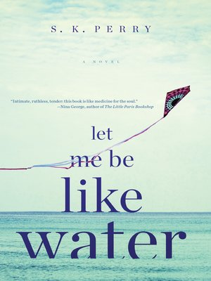 cover image of Let Me Be Like Water