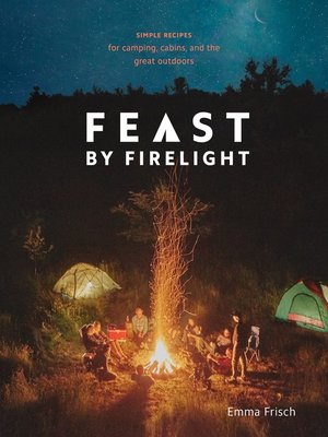 cover image of Feast by Firelight