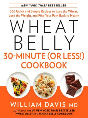 cover image of Wheat Belly 30-Minute (or Less!) Cookbook