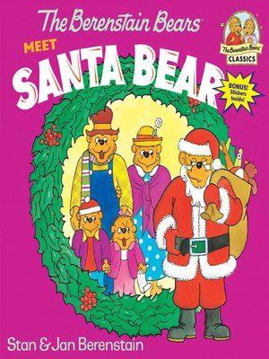 cover image of The Berenstain Bears Meet Santa Bear