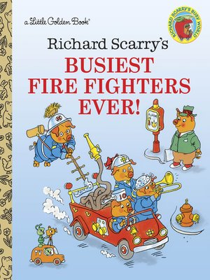 cover image of Richard Scarry's Busiest Firefighter Ever!