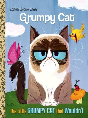 cover image of The Little Grumpy Cat That Wouldn't
