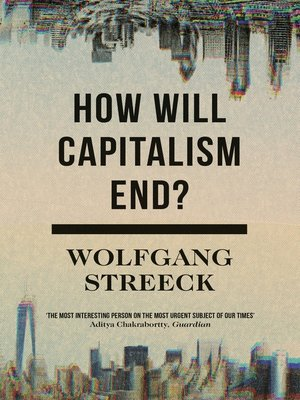 cover image of How Will Capitalism End?