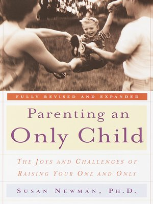cover image of Parenting an Only Child