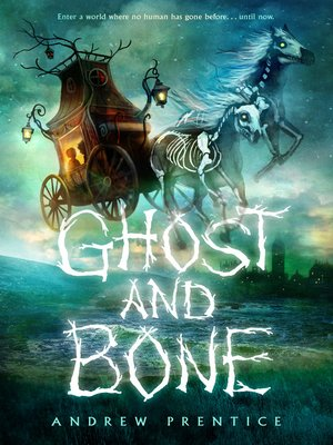 cover image of Ghost and Bone