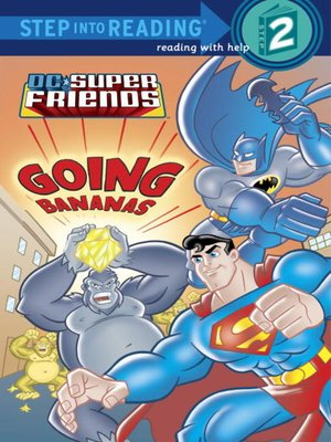 cover image of Going Bananas (DC Super Friends)