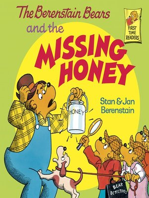 cover image of The Berenstain Bears and the Missing Honey