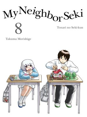 cover image of My Neighbor Seki, 8