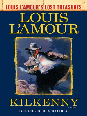 cover image of Kilkenny (Louis L'Amour's Lost Treasures)