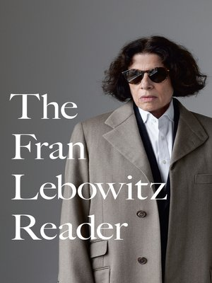 cover image of The Fran Lebowitz Reader
