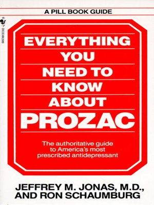 cover image of Everything You Need to Know About Prozac