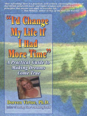 cover image of I'd Change My Life If I Had More Time