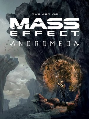 cover image of The Art of Mass Effect: Andromeda