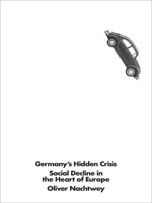 cover image of Germany's Hidden Crisis