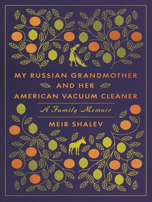 cover image of My Russian Grandmother and Her American Vacuum Cleaner