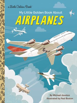 cover image of My Little Golden Book About Airplanes