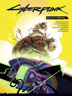 cover image of Cyberpunk 2077: Big City Dreams