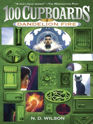 cover image of Dandelion Fire (100 Cupboards Book 2)