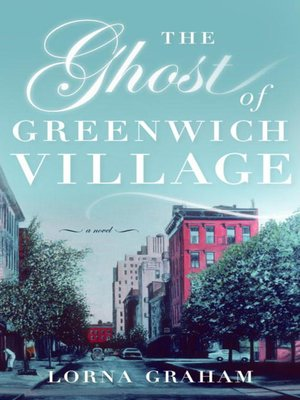 cover image of The Ghost of Greenwich Village