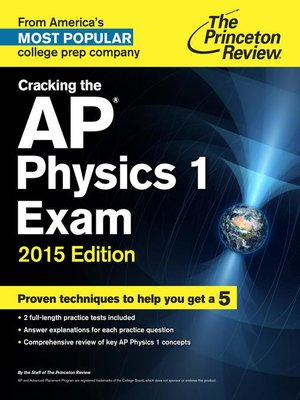 cover image of Cracking the AP Physics 1 Exam, 2015 Edition