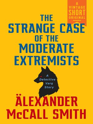 cover image of The Strange Case of the Moderate Extremists