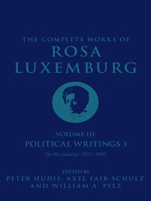 cover image of The Complete Works of Rosa Luxemburg, Volume III