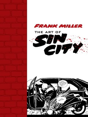 cover image of Frank Miller: The Art of Sin City