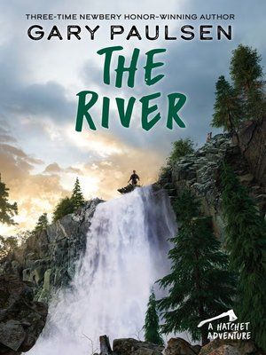 The river by gary paulsen overdrive rakuten overdrive ebooks read a sample fandeluxe Image collections