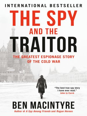 cover image of The Spy and the Traitor
