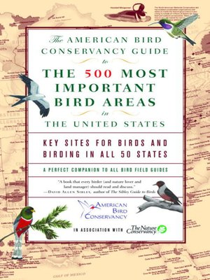 cover image of The American Bird Conservancy Guide to the 500 Most Important Bird Areas in the United States
