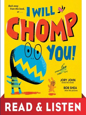 cover image of I Will Chomp You!