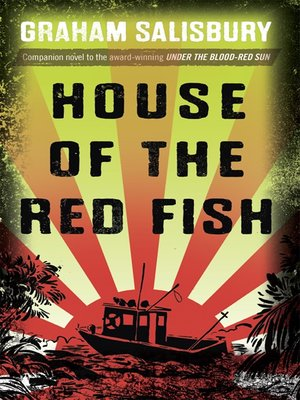 House of the red fish by graham salisbury overdrive rakuten house of the red fish under the blood red sun fandeluxe Images